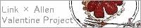 Link × Allen Valentine Project